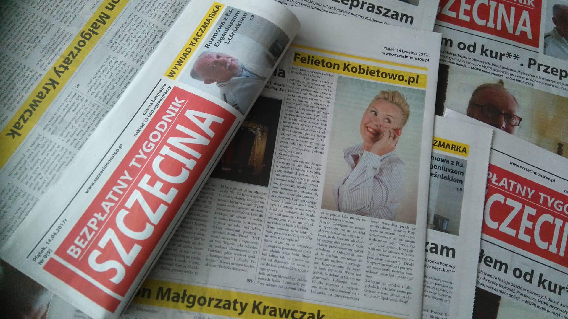 """""""Jest z nami codziennie i nie bierze wolnego na święta"""" Bezpłatny Tygodnik Szczecina Felieton Kobietowo.pl cz. II"""